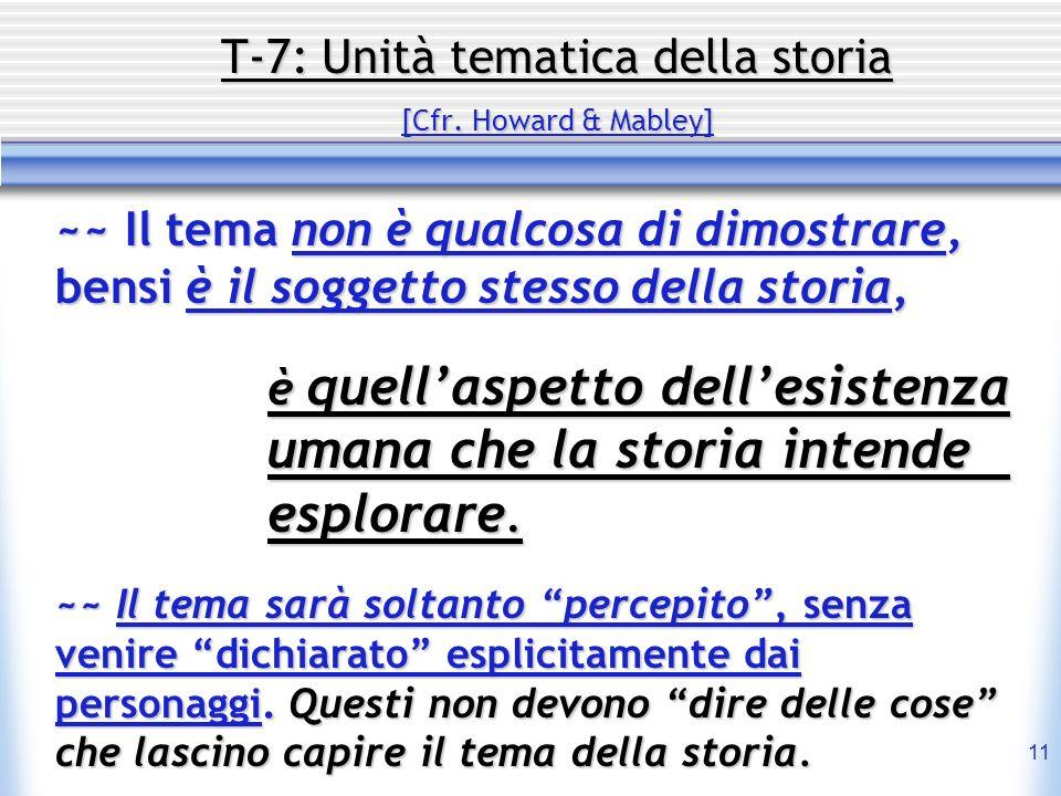 T-7: Unità tematica della storia [Cfr. Howard & Mabley]